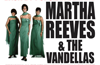 60's Soul & Motown Night featuring Martha Reeves & the Vandellas