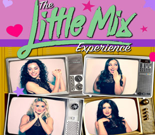 The Little Mix Experience