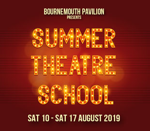 Bournemouth Pavilion Summer Youth Theatre School 2019