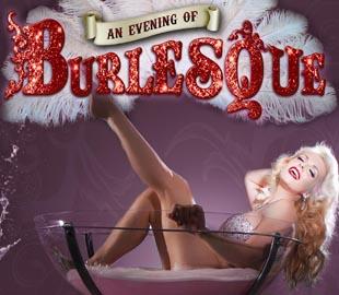 An Evening of Burlesque
